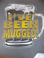 I've Been Mugged Funny Distressed Look T Shirt Size Medium Gray Well Worn