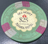 $25 CASINO CHIP -DEL WEBB'S SAHARA LAS VEGAS NV 1971 H&C #2094 OBS CLOSED 2011