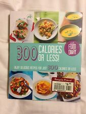 300 Calories or Less ( with Food Diary!)  B