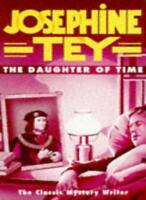 The Daughter of Time By JOSEPHINE TEY. 9780749310936