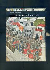 "RUNCIMAN S. "" Storia delle Crociate "". 2 voll. 5° Ed. EINAUDI 1976."