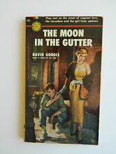 The Moon in the Gutter by David Goodis, Gold Medal First 1958