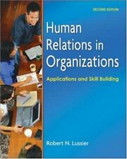 Human Relations in Organizations: Applications and Skill Building by Robert Luss