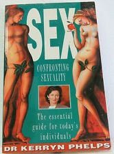 SEX by DR KERRYN PHELPS