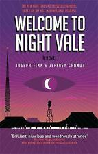 Welcome to Night Vale: A Novel by Jeffrey Cranor, Joseph Fink (Paperback, 2017)