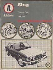 TRIUMPH STAG MK1 MK2 MANUAL AUTO ( 1970 - 1977 ) OWNERS WORKSHOP MANUAL * VGC *
