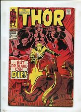THOR #153 (6.5) BUT DR BLAKE CANT DIE! 1968