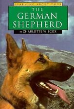 The German Shepherd Dog (Learning About Dogs Series)-ExLibrary