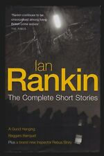 Ian Rankin, The Complete Short Stories, Orion, 2005 - 1st / 1st