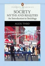 Society: Myths and Realities, An Introduction to Sociology (Penguin Academics Se