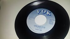 """RUDY TEE GONZALES Come Back To Me / When The Hurting VOK 606 COUNTRY RARE 45 7"""""""