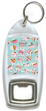 Keep Calm And Have A Cupcake – Bottle Opener