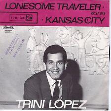 7inch TRINI LOPEZ lonesome traveler HOLLAND VG++