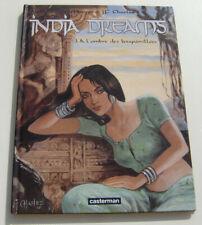INDIA DREAMS . 3 . À l'ombre des bougainvillées . CHARLES . BD CASTERMAN