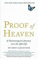 Proof of Heaven: A Neurosurgeon's Journey into the Afterlife by Dr. Eben Alexander (Paperback, 2012)