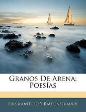 USED (LN) Granos De Arena: Poesías (Spanish Edition) by Luis Montoso Y Rautenst