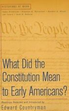Historians at Work: What Did the Constitution Mean to Early Americans? by...