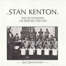 Stan Kenton and his Orchestra LIVE SESSION 1942/1945 Jazz Anthology CD