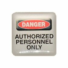Case Sticker Danger Authorized Personnel Only