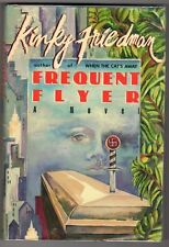 Frequent Flyer by Kinky Friedman FIRST
