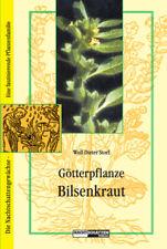 Wolf-Dieter Storl Götterpflanze Bilsenkraut
