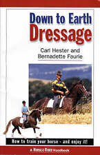 Down to Earth Dressage: How to Train Your Horse - and Enjoy it!(slightly marked)