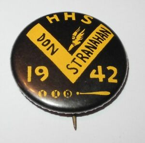 1942 Baseball Pin Coin HHS High School Don Stranahan League Booster Pinback