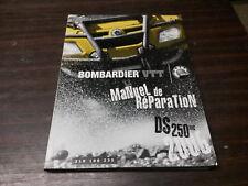 MANUEL ATELIER REVUE TECHNIQUE QUAD BRP BOMBARDIER VTT DS 250 2006 219-100-235