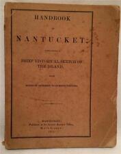 1875 HANDBOOK OF NANTUCKET ISLAND HSTORICAL SKETCH AND VACATION ATTRACTIONS