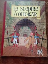 le sceptre d'ottokar B2 (1948) Hergé Tintin (tirage 22 265 ex) côte BDM + 300e