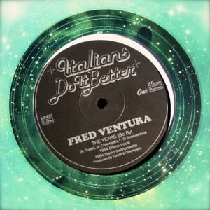 """FRED VENTURA The Years (Go By) 12"""" NEW VINYL Italians Do It Better"""
