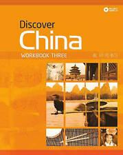 Discover China Workbook Three (Discover China Chinese Language Learning Series),