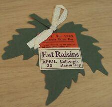 "Rare ANTIQUE 1909 'Badge' Celebration Wear~""CALIFORNIA RAISIN DAY""~Fresno CA~"