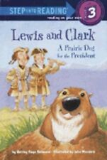 Lewis and Clark: A Prairie Dog for the President by Shirley-Raye Redmond: New
