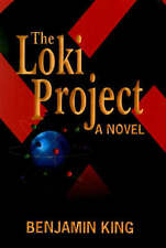 NEW Loki Project, The by Benjamin King