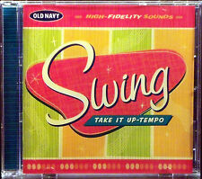Old Navy Presents: Swing, Take It Up-Tempo (CD, 2000 Rhino)