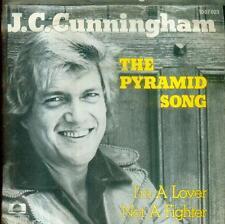 "7"" J. C. Cunningham/the pyramid song (d)"