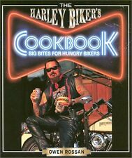 The Harley Bikers Cookbook: Big Bites for Hungry