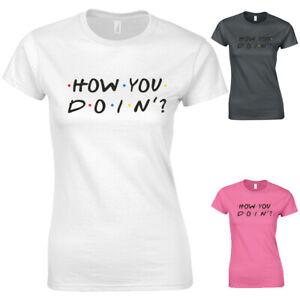 How you doin' Funny TV Slogan New Womens T-shirt
