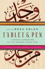 Tablet & Pen: Literary Landscapes from the Modern Middle East (Words Without Bor