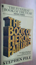 Book of Heroic Failures - Stephen Pile Funniest Book of The Year, Humour Vintage
