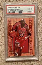 Michael Jordan 1995 Fleer Flair Hardwood Leaders #4  PSA 8 NM-MT  Chicago Bulls