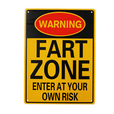 WARNING NOTICE FART ZONE ENTER AT YOUR OWN RISK SIGN 225x300mm METAL SAFE WORK