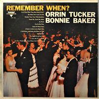 Orrin Tucker Bonnie Baker Remember When Dance Band Female Vocal LP NM Vinyl NICE