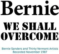 Bernie Sanders - We Shall Overcome [New CD]
