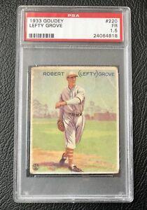 1933 Goudey # 220 - ROBERT LEFTY GROVE - HOF - PSA 1.5 Fair  Philadelphia (4818)