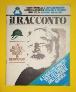 Rivista IL RACCONTO Anno II 8 Gennaio 1976 Hernest Hemingway Giorgio Amendola