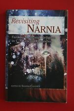 REVISITING NARNIA - FANTASY MYTH & RELIGION IN C. S. LEWIS - Shanna Caughey (PB)