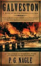 Civil War in the Far West: Galveston 3 by P. G. Nagle (2003, Paperback)