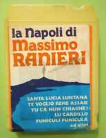 Stereo 8 Cartridge Musicassetta LA NAPOLI DI MASSIMO RANIERI no lp cd mc dvd vhs